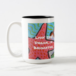 Livin' the Dream Brigantine Shell design Mug