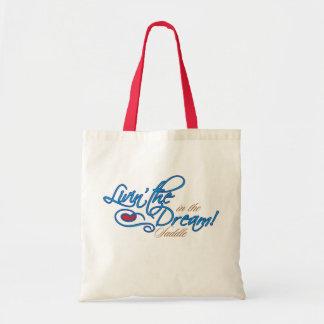 Livin the Dream Budget Tote Tote Bags