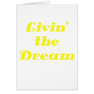 Livin the Dream Card