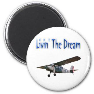 Livin' The Dream, Champ Fridge Magnet
