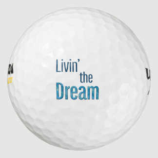 Livin' the Dream Golf Balls