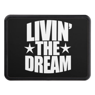 Livin the dream hitch cover