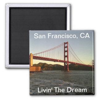Livin' The Dream in San Francisco - Magnet