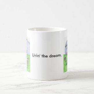 Livin' the dream. mugs