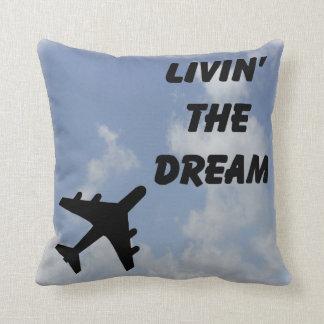 Livin' The Dream pillow