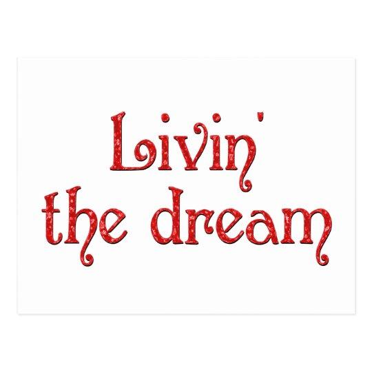 Livin' the Dream Postcard