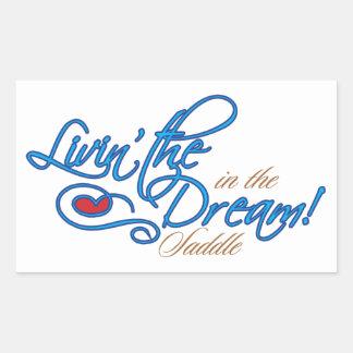 Livin' the Dream! Sticker