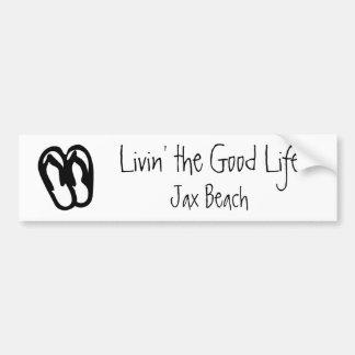 Livin' the Good Life, Jax Beach Car Bumper Sticker