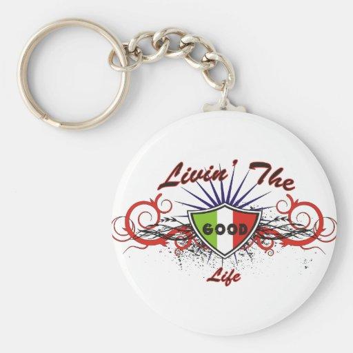 Livin The Good Life Key Chains