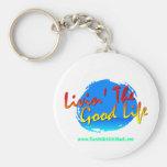 Livin' The Good Life Keychain - Customized