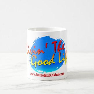 Livin' The Good Life Mug
