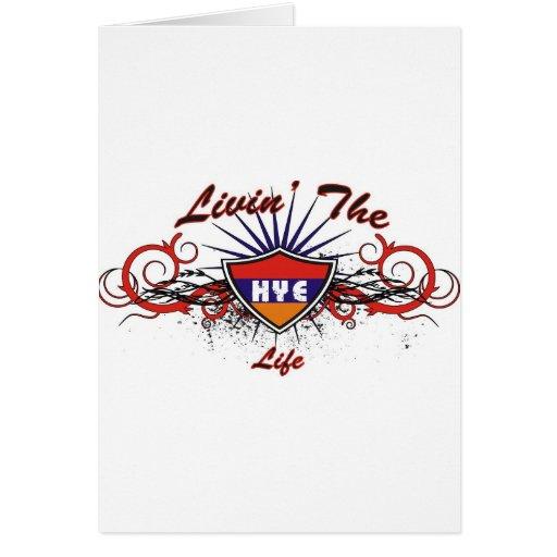 Livin The Hye Life Greeting Card
