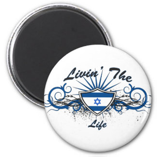 Livin The Isreal Life 2 Inch Round Magnet