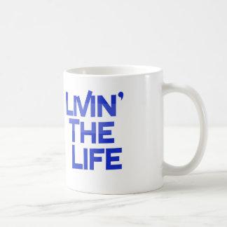 Livin' The Life Coffee Mug