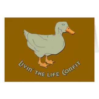 Livin' the Life Confit Greeting Card