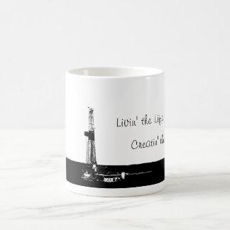 """Livin' the Life"" Drilling Rig Mug Basic White Mug"