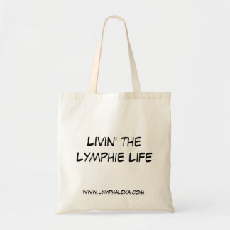 Livin the Lymphie Life Tote Bag