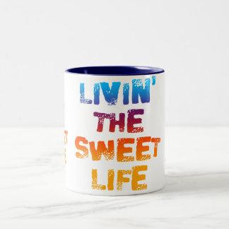 LIVIN THE SWEET LIFE MUG