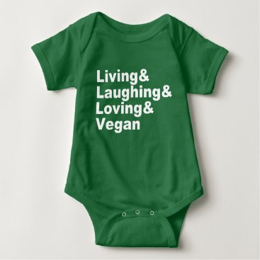 Art Themed Living and Laughing and Loving and Vegan (wht) Baby Bodysuit