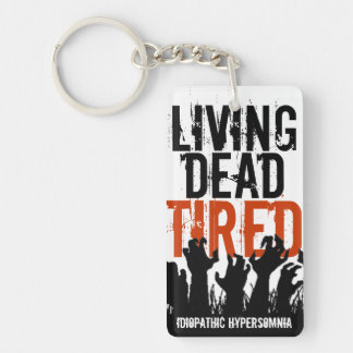 Living Dead Tired IH Key Chain Rectangle Acrylic Key Chains