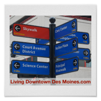 Living Downtown Des Moines Poster
