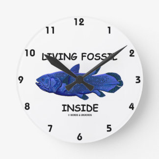 Living Fossil Inside (Coelacanth) Round Clock