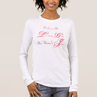 Living God Long Sleeve T-Shirt
