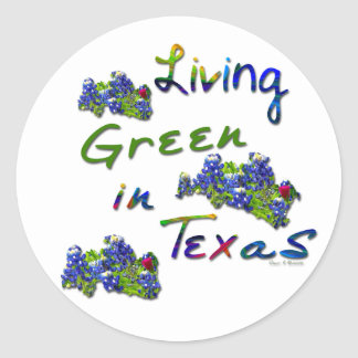 Living Green In Texas Stickers