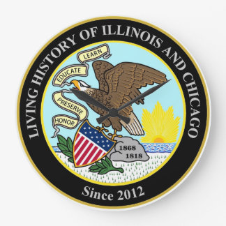 Living History of Illinois and Chicago® Group Large Clock