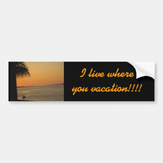 Living in Paradise Bumper Sticker