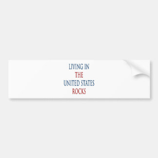 Living In The United States Rocks Bumper Stickers