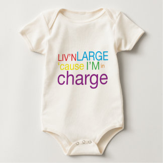 Living Large cause I'm in Charge Baby Bodysuit