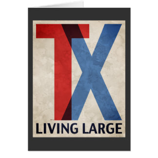 Living Large In Texas Card