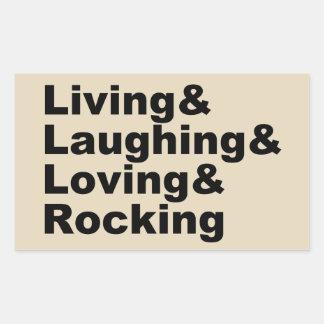 Living&Laughing&Loving&ROCKING (blk) Rectangular Sticker