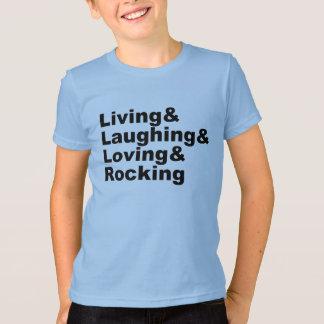 Living&Laughing&Loving&ROCKING (blk) T-Shirt