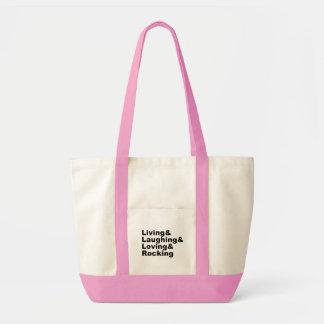 Living&Laughing&Loving&ROCKING (blk) Tote Bag