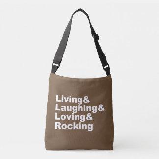 Living&Laughing&Loving&ROCKING (wht) Crossbody Bag