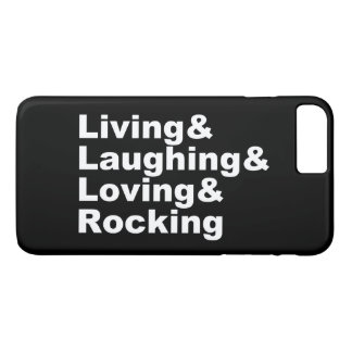Living&Laughing&Loving&ROCKING (wht) iPhone 8 Plus/7 Plus Case