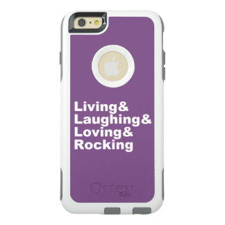 Living&Laughing&Loving&ROCKING (wht) OtterBox iPhone 6/6s Plus Case