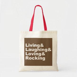 Living&Laughing&Loving&ROCKING (wht) Tote Bag