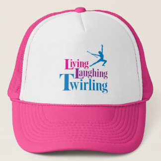 Living Laughing Twirling Trucker Hat