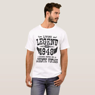 LIVING LEGEND SINCE 1948 LEGENDS NEVER DIE T-Shirt