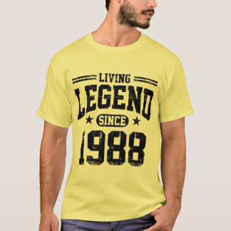 Living Legend Since 1988 T-Shirt