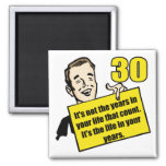 Living Life 30th Birthday Gifts 2 Inch Square Magnet