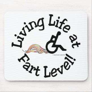 Living Life at Fart Level! Mouse Pad