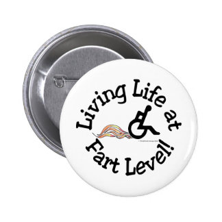 Living Life at Fart Level! Pins