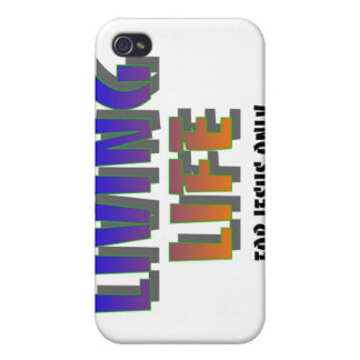 Living life for Jesus only Christian saying Case For iPhone 4