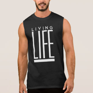 Living Life Sleeveless Shirt