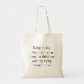 living loving laughing crying dancing thinking ... tote bag