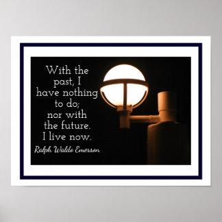 Living Now - Art Print - Ralph Waldo Emerson quote